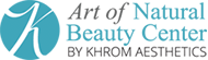 Art of Natural Beauty Center by Khrom Dermatology & Aesthetics